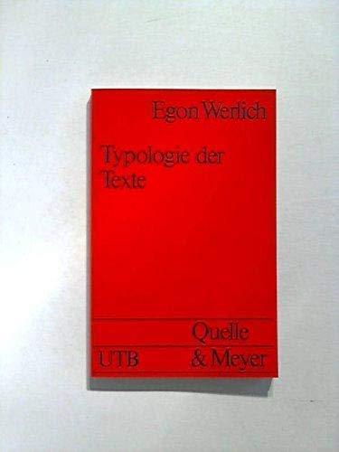 9783494020525: Typologie der Texte: Entwurf eines textlinguistischen Modells zur Grundlegung einer Textgrammatik (Uni-Taschenbücher ; 450) (German Edition)