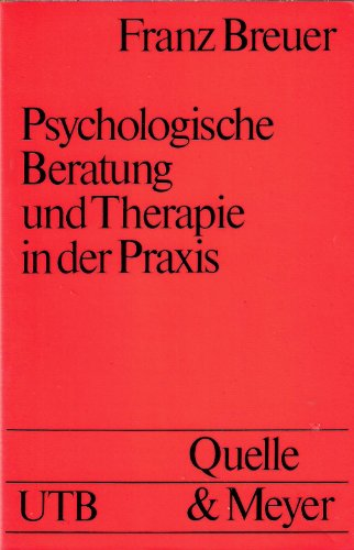 9783494021027: Psychologische Beratung und Therapie in der Praxis