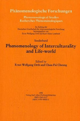 Phenomenology of Interculturality and Life-world Phänomenologische Forschungen, Neue Folge, ...