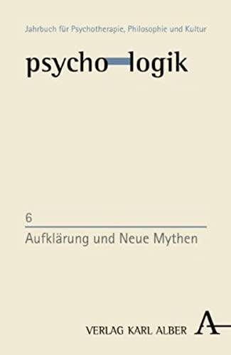 9783495459065: Aufklärung und Neue Mythen
