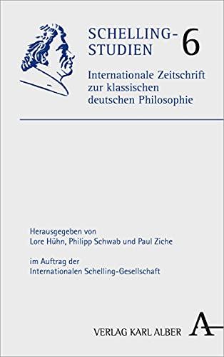 9783495466063: Schelling-studien: Internationale Zeitschrift Zur Klassischen Deutschen Philosophie