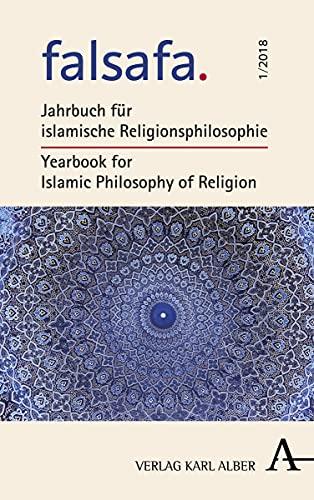 falsafa Bd. 1. Jahrbuch für islamische Religionsphilosophie: KARIMI, AHMAD MILAD