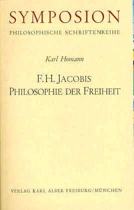 9783495472835: F. H. Jacobis Philosophie der Freiheit