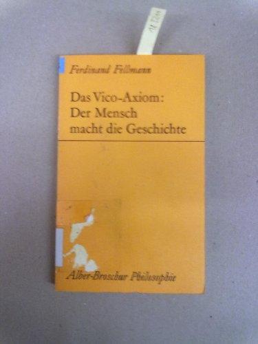 9783495473344: Das Vico-Axiom: Der Mensch macht die Geschichte (Alber-Broschur Philosophie)