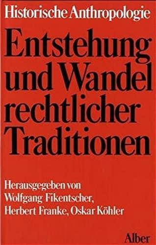 Entstehung und Wandel rechtlicher Traditionen (Hardback): Michel Alliot, Karl