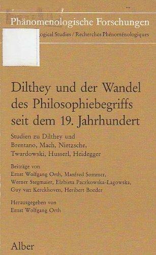 Dilthey und der Wandel des Philosophiebegriffs seit dem 19. Jahrhundert: Studien zu Dilthey und ...