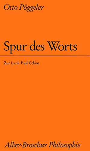 9783495476079: Spur des Worts: Zur Lyrik Paul Celans (Alber-Broschur Philosophie) (German Edition)