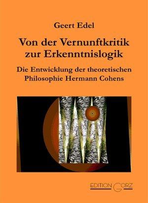 9783495476468: Von der Vernunftkritik zur Erkenntnislogik: Die Entwicklung der theoretischen Philosophie Hermann Cohens (German Edition)