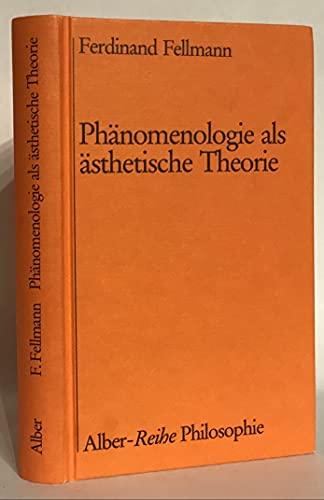 9783495476727: Ph�nomenologie als �sthetische Theorie (Alber-Reihe Philosophie)