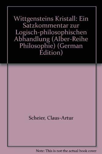 Wittgensteins Kristall: Scheier, Claus-Artur