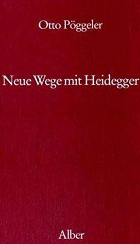 9783495477199: Neue Wege mit Heidegger