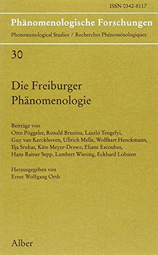 Die Freiburger Phanomenologie (Phanomenologische Forschungen) (German Edition): K. Alber