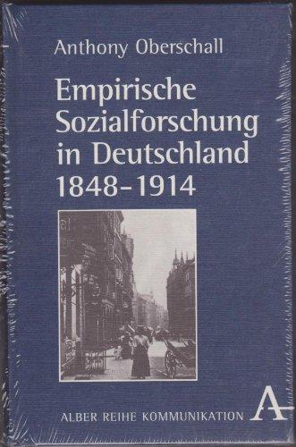 Empirische Sozialforschung in Deutschland 1848 - 1914: Anthony Oberschall