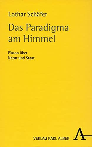 9783495481356: Schäfer, L: Paradigma am Himmel