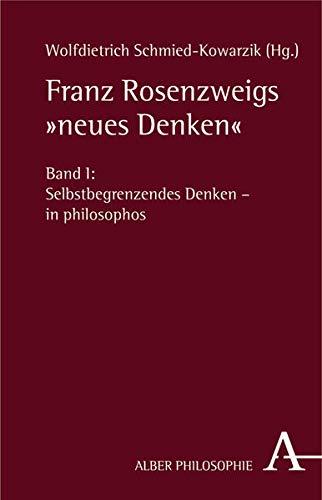 Franz Rosenzweigs 'neues Denken', 2 Bde. (Hardback)