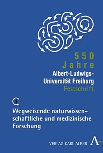 550 Jahre Albert-Ludwigs-Universität Freiburg: Band 4: Wegweisende: Rüchardt Christoph, Gerok