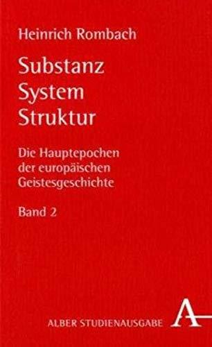 9783495483916: Die Hauptepochen der europäischen Geistesgeschichte Band 2. Substanz, System, Struktur