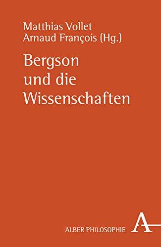 9783495484616: Bergson und die Wissenschaften
