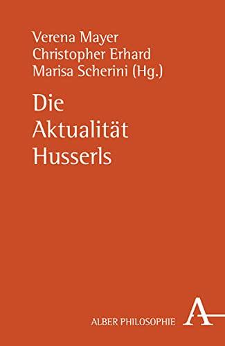 9783495484623: Die Aktualität Husserls