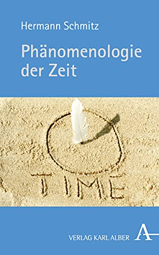 9783495486276: Phänomenologie der Zeit