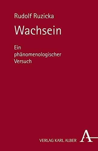 Wachsein: Ein phänomenologischer Versuch (Hardback): Rudolf Ruzicka
