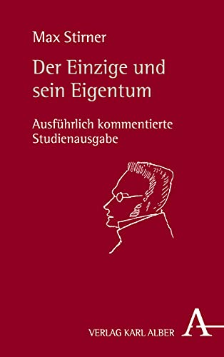 Der Einzige und sein Eigentum: Stirner, Max /