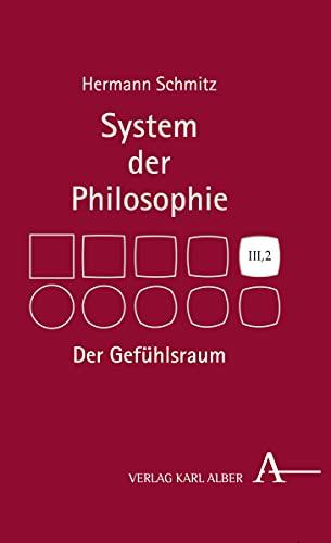 Der Gefuhlsraum: System Der Philosophie, Band Iii,2 (German Edition) - Schmitz, Hermann