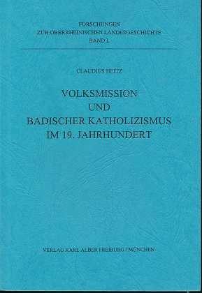 9783495499504: Volksmission und badischer Katholizismus im 19. Jahrhundert