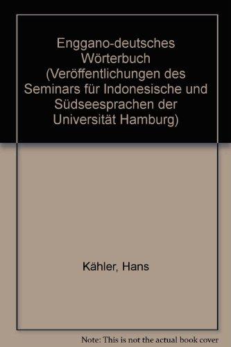 9783496001782: Enggano Deutsches Worterbuch (Veröffentlichungen des Seminars für Indonesische und Südseesprachen der Universität Hamburg) (German Edition)