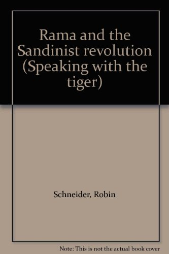 Rama and the Sandinist revolution. Translated by Carol Baerg. Photographs by Klaudine Oland.: ...