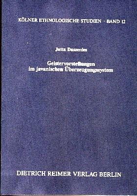 9783496009184: Geistervorstellungen im javanischen Überzeugungssystem (Kölner ethnologische Studien) (German Edition)
