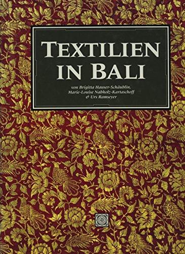 Textilien in Bali.: Hauser-Schäublin, Brigitta /