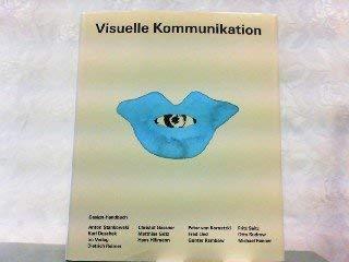 9783496011064: Visuelle Kommunikation: Ein Design-Handbuch