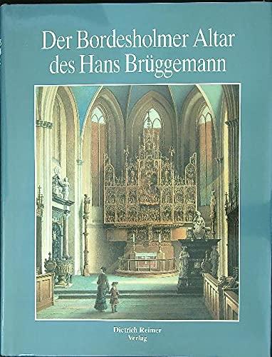 9783496011361: Der Bordesholmer Altar des Hans Bruggemann: Werk und Wirkung (German Edition)