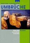 Umbrüche. Maler einer verschollenen Generation.: Scheel, Werner (Hrsg.).