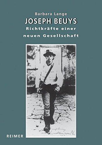 Joseph Beuys. Richtkräfte einer neuen Gesellschaft: Barbara Lange