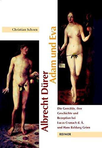 Albrecht Dürer: Adam und Eva: Christian Schoen