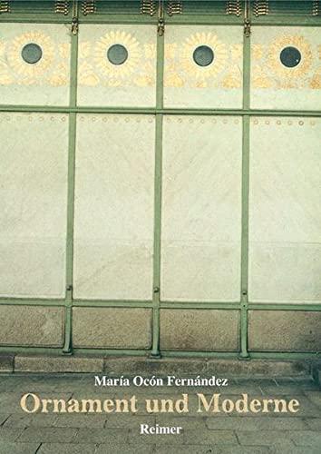 Ornament und Moderne.: Maria Ocon Fernandez