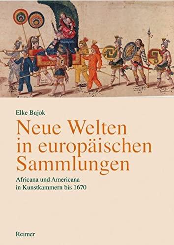 Neue Welten in europäischen Sammlungen: Elke Bujok