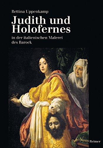 9783496013044: Judith und Hologfernes: In der italienischen Malerei des Barock