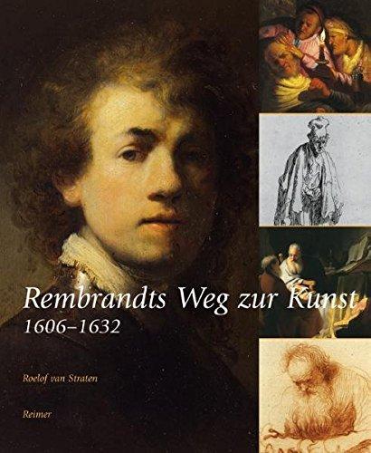 9783496013433: Rembrandts Weg zur Kunst 1606-1632