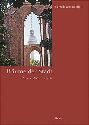 Räume der Stadt: Cornelia Jöchner