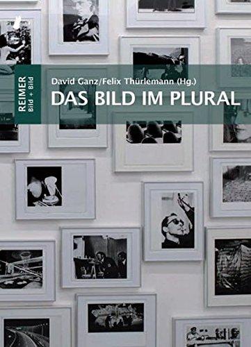 Das Bild im Plural: David Ganz