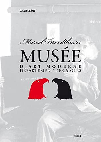 Marcel Broodthaers. »Musée d'Art Moderne, Département des Aigles«.: ...