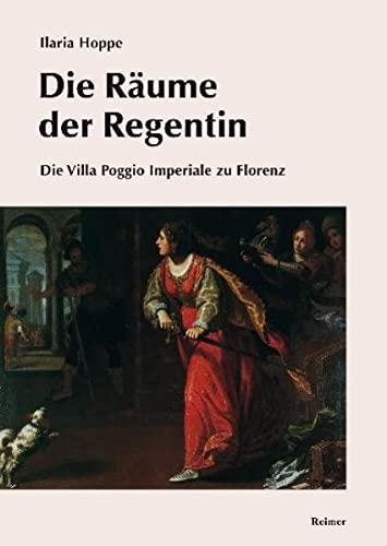 Die Räume der Regentin: Ilaria Hoppe