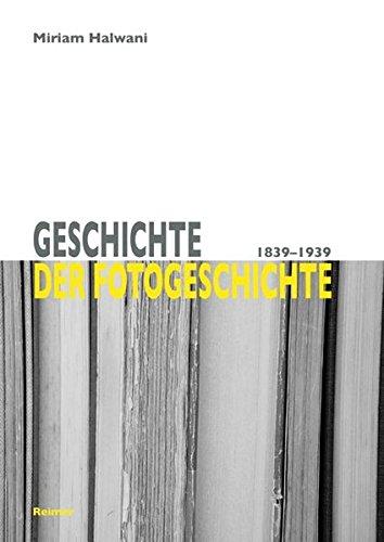 9783496014621: Geschichte der Fotogeschichte