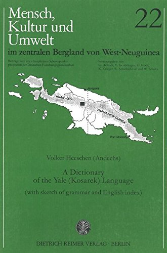 A Dictionary of Yale ( Kosarek) Language ( with sketh of grammar and English index).: Heeschen, ...