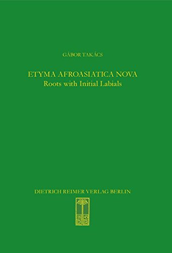 9783496015581: Etyma Afroasiatica Nova: Roots with Initial Labials (*b-, *p-, *f-, *m-) (Sprache Und Oralitaet in Afrika)