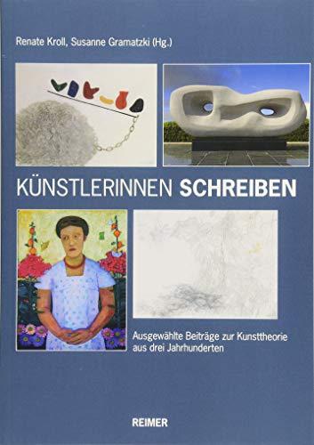 Künstlerinnen Schreiben Ausgewählte Beiträge Zur Kunsttheorie Aus