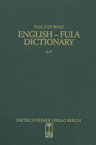 9783496025498: English-Fula Dictionary: Fulfulde, Pulaar, Fulani : a multidialectal approach (Sprache und Oralitat in Afrika)
